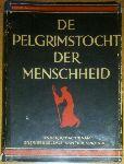 Berkelbach van der Sprenkel, Dr. J.W - De pelgrimstocht der menschheid: Geïllustreerde wereldgeschiedenis van de oudste tijden tot op heden