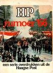 Jansen van Galen, John, e.a., - Rumoer '66. Een serie overdrukken uit de Haagse Post.