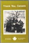Tammeling, Bart (eindredactie) - Thank You Canada. Herinneringen aan de bevrijding van Groningen in april 1945.