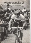 hoofs, john ( teksten en foto,s ) - wielerspecial 2 wk valkenburg 1979 15 jaar amstel god race