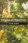 BURGE, T. - Origins of obejectivity.