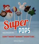 Tamsin Aston ; Judith Fertig - Super pops
