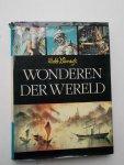 WERNER WATSON, J., - Walt Disney's wonderen der wereld.
