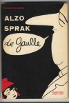Mignon, Ernest - Alzo sprak de Gaulle