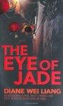 Liang, Diane Wei - The Eye of Jade