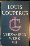 Couperus, Louis - Verzameld Werk VII - Aan de weg der vreugde, Antiek toerisme, verhalen en arabesken