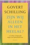G. Schilling - Zijn wij alleen in het heelal ?