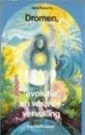 Roberts, J. - Dromen evolutie en waardevervulling / 1 / druk 1