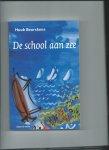 Beurskens, Huub - De school aan zee