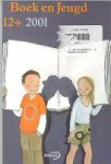 - Boek en Jeugd 12+ 2001