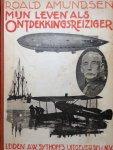 Amundsen, Roald - Mijn leven als ontdekkingsreiziger
