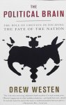 Westen, Drew. - The Political Brain / The Role of Emotion in Deciding the Fate of the Nation