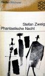 Zweig, Stefan - Phantastische Nacht (Ex.1) (DUITSTALIG)