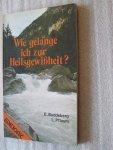 Buddeberg, E und Pflaum, L. - Wie gelange ich zur Heilsgewissheit?