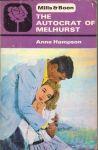 Hampson, Anne - The Autocrat of Melhurst
