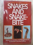 Visser, John and Chapman, David S. - Snakes and Snakebite: Venomous Snakes and Management of Snakebite in Southern Africa.