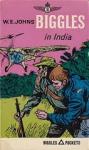 Johns, W.E. - BIGGLES IN INDIA