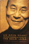 The Dalai Lama (edited by Nicholas Vreeland) - An open heart; practicing compassion in everyday life