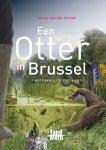 Arend, Sonja van der - Een otter in Brussel