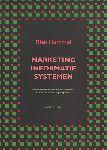 Hummel, Rien - Marketing informatiesystemen en beslissingsondersteunende systemen, vanuit een marketingperspectief.