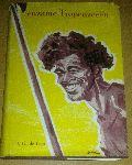 Booy, H.Th. de - Eenzame tropenzeeën met Hr.Ms. Halmaheira tussen eilanden en riffen