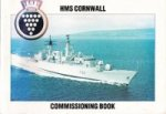 Voden, R. and A. Goodall - HMS Cornwall Commissioning Book