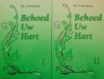 Beekhuis, ds. P. - Behoed uw hart, deel I en deel II