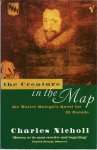 Nicholl, Charles - THE CREATURE IN THE MAP - SIR WALTER RALEGH'S QUEST FOR EL DORADO