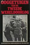 Houten, Boudewijn van (samenstelling) - OOGGETUIGEN VAN DE TWEEDE WERELDOORLOG