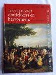 WILSCHUT, Arie - De Tijd van ontdekkers en hervormers (1500-1600). Kleine Geschiedenis van Nederland deel 5