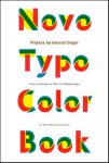Wageningen, Mark van (text and design) - Novo Typo Color Book. Preface by Gerard Unger.