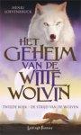 Loevenbruck, Henri - Het Geheim van de Witte Wolvin 2: De Strijd van de Wolven.