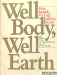 Samuels, Mike an anderen - Well body, well earth. The sierra club environmental health sourcebook