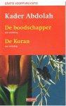 Abdolah, Kader - De Boodschapper / De Koran  -  voorpublicaties