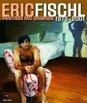 Fischl, Eric ; Gijs van Tuyl, Carolin Mohlmann et al. - Eric Fischl Paintings and Drawings 1979-2001