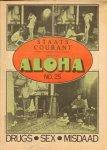 Diverse auteurs - Aloha 1970 nr. 25, 3 tot 17 april, Dutch underground magazine met o.a.  JOHN MAYALL (3/4 p.), strip THEO VAN DEN BOOGAARD (1 p.) , goede staat