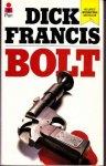Francis, Dick - Bolt