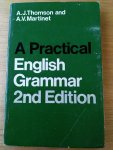 Thomson, A. J. and A,V. Martinet - A Practical English Grammar 2nd Edition