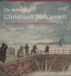 A. Hoogenboom ; J. Stroop - De wereld van Christiaan Andriessen