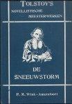 TOLSTOY - Tolstoy`s Novellistische Meesterwerken deel 6 - De sneeuwstorm - Linnenmeter - De twee huzaren