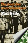 Gallo, Max - DE STOET DER OVERWINNAARS