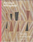 PINCHBECK, Cara - Art from Milingimbi: taking memories back.
