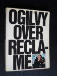 Ogilvy, David - Ogilvy over reclame