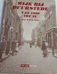 FRIES, W. H. M. - Wijk bij Duurstede van 1900 tot nu