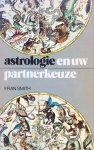 Smith, Fran - Astrologie en uw partnerkeuze