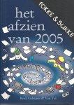 Reid, John Stuart, Geleijnse, Bastiaan, Tol,  van - Fokke & Sukke Het afzien van 2005