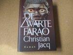 Jacq. Christian - De zwarte Farao / vertaald door Ingrid Jap-Tjong
