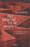 Kerkhofs, J. - Het labyrint en de wegen / een naald voor het kompas van zoekende gelovigen