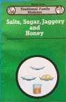 Krishnamurthy, K.H. - Salts, sugar, jaggery and honey