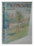 Gaunt, William - The impressionists / with 108 plates in full colour